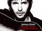 James Blunt: Chasing Time, the Bedlam Sessions