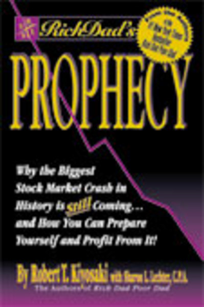 Rich Dad's Prophecy talks about the stock market.