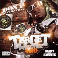 """Song """"P Speaks on Trillville"""" from album """"Target Practice, Vol. 2: Heavy in the Streets"""""""
