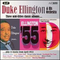 Historically Speaking/Duke Ellington Presents/Ellington 55