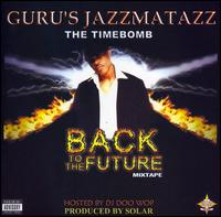 Jazzmatazz: Timebomb - Back to the Future Mix ...
