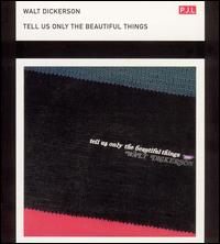Tell Us Only The Beautiful Things