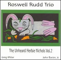 The Unheard Herbie Nichols, Vol. 2
