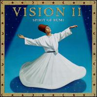 Vision 2: Spirit of Rumi